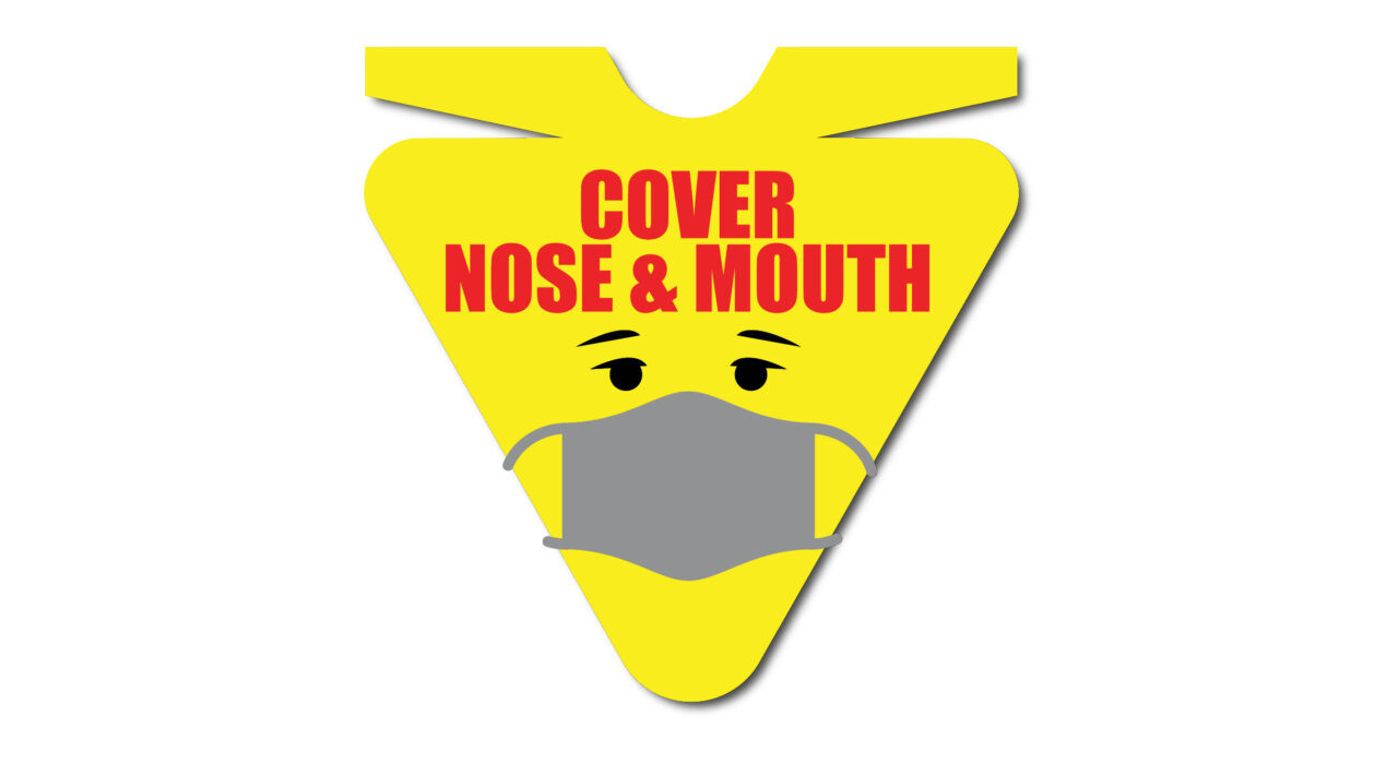 yellow sign cover mouth and nose